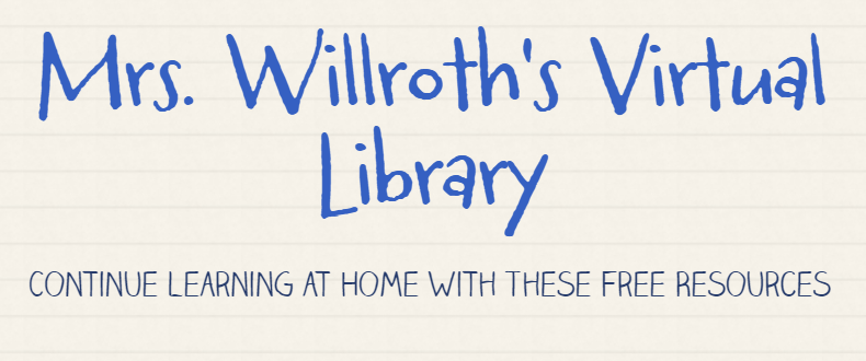 Mrs. Willroth's Virtual Library