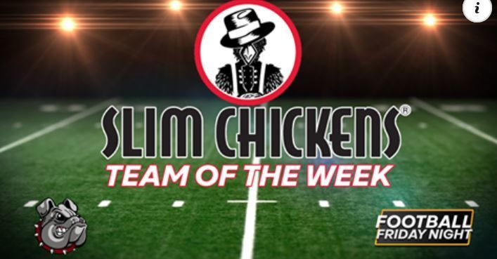 Slim Chickens Team of the Week