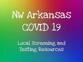 NWAR COVID19 Local Screening and Testing Resources