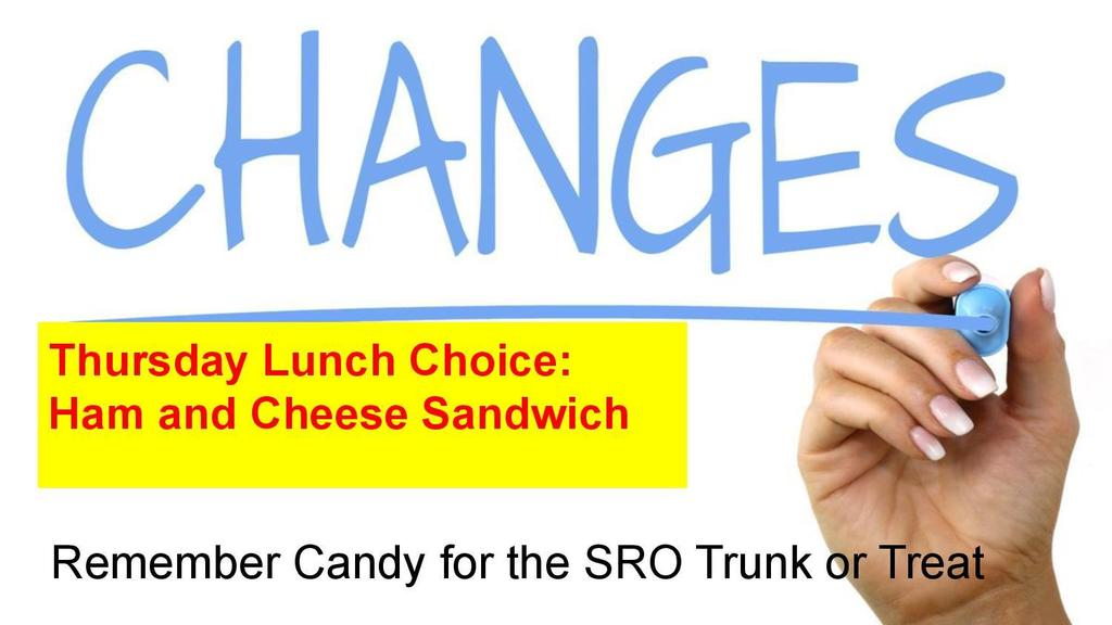 Lunch Choice Change for Thursday (10/22)