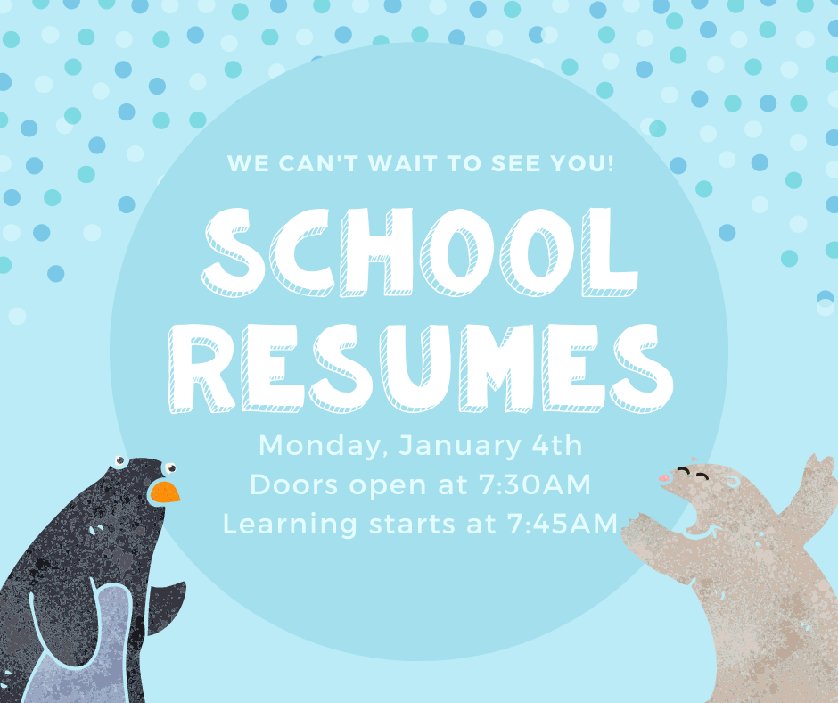 School resumes tomorrow! We've missed you!
