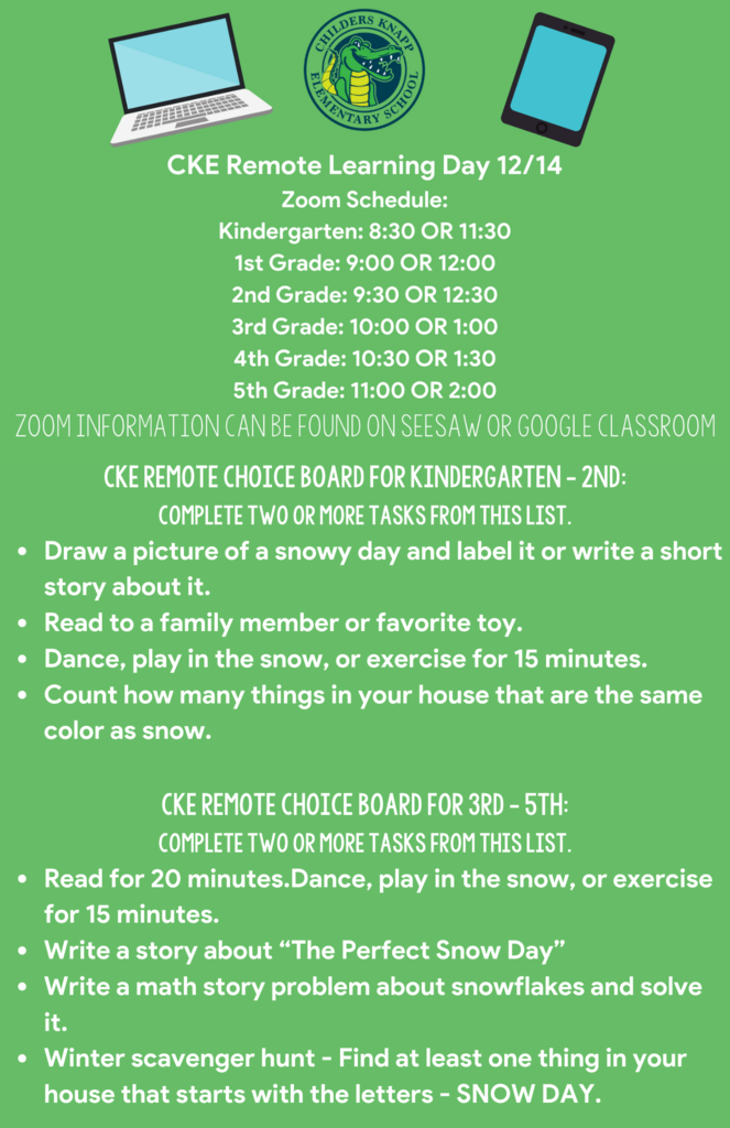 Families, please see the attached flyer for Zoom times and choice board options for our remote learning day on Monday, December 14th.