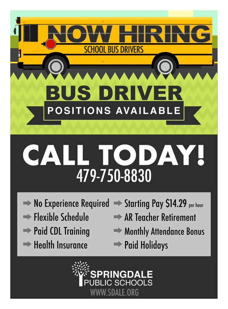 Call 479-750-8830 for information about becoming a Springdale School's bus driver.