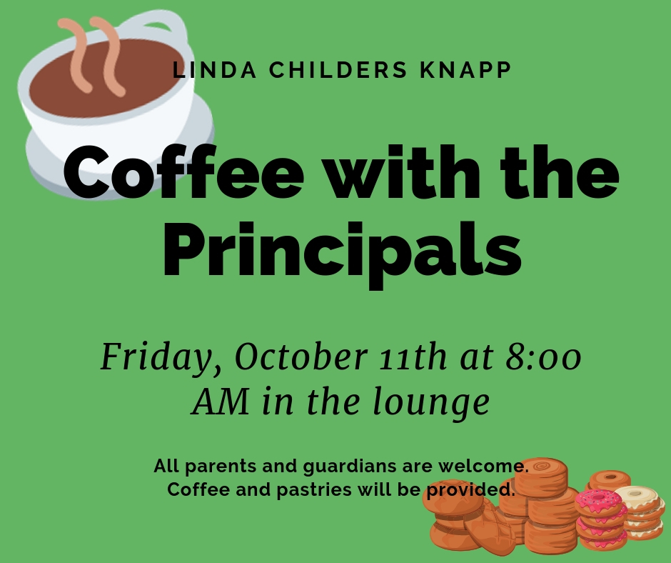 Coffee with Principals - October, 11th @ 8:00AM