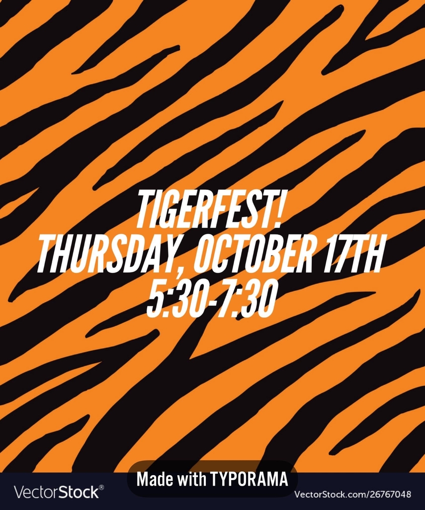 TigerFest 5:30-7:30 tonight