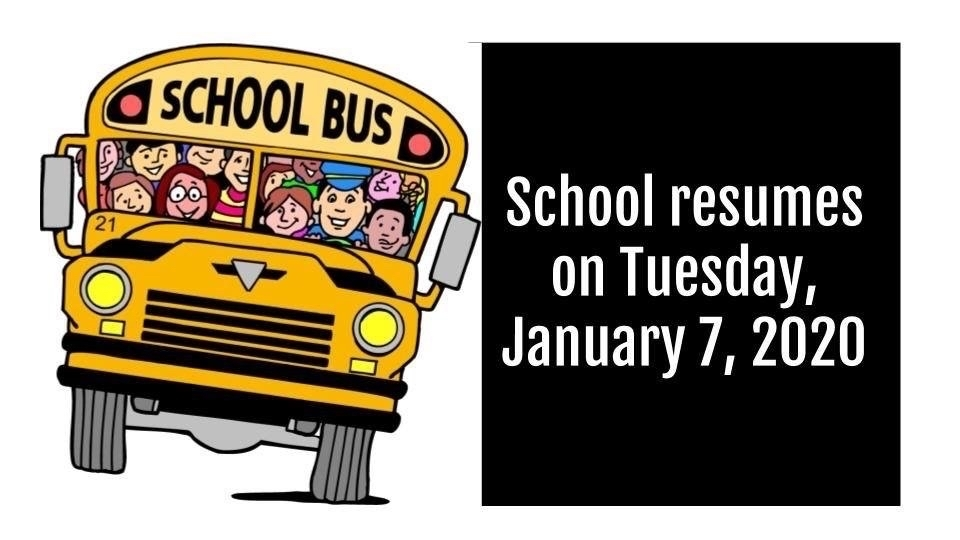 School resumes Jan 7.