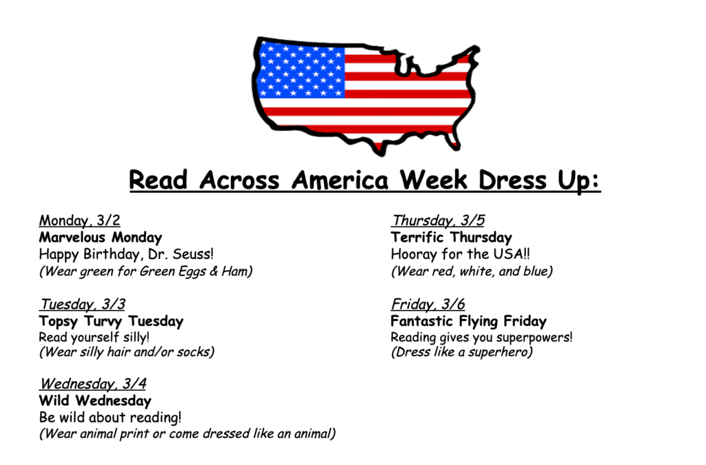 Next week we are celebrating Read Across America Week! Join us by dressing up each day!