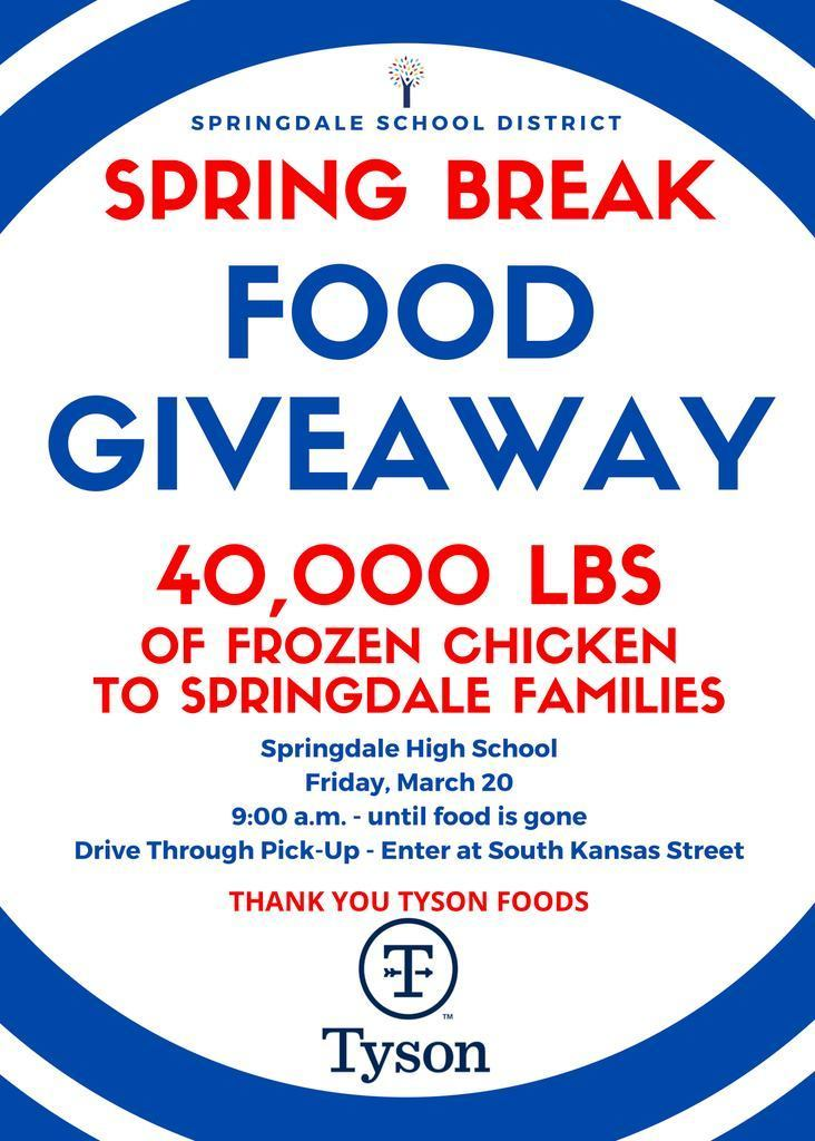 Tyson Foods is giving away 40,000 pounds of frozen chicken to families in Springdale on March 20, 2020 starting at 9:00am at Springdale High School. Please see fliers in English, Spanish, and Marshallese below for more information. #THEChoice
