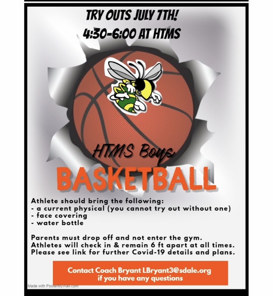 7th grade HTMS 🏀 Tryouts tomorrow4:30-6:00 pm. Need a physical and a mask July 7th at Helen Tyson Gym